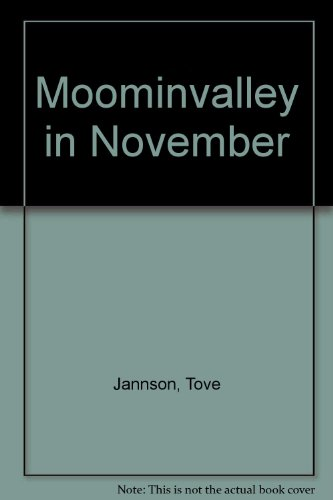 Moominvalley in November (0613718712) by Tove Jansson
