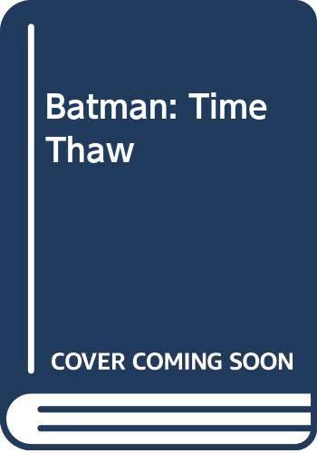 Batman: Time Thaw (Scholastic Reader): McCann, Jesse Leon,
