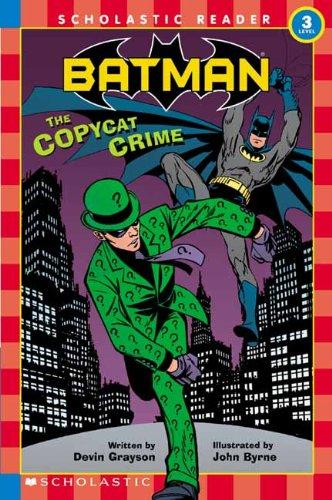 9780613719964: Batman: The Copycat Crime (Scholastic Reader: Level 3 (Pb))