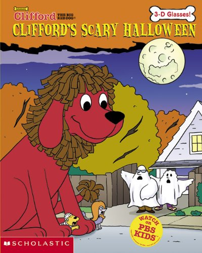 9780613720809: Clifford's Scary Halloween (3-d Glasses) (Turtleback School & Library Binding Edition) (Clifford the Big Red Dog (Prebound))