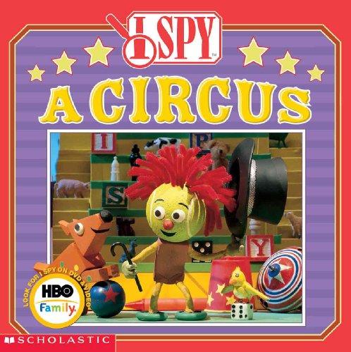9780613721967: I Spy A Circus (Turtleback School & Library Binding Edition)