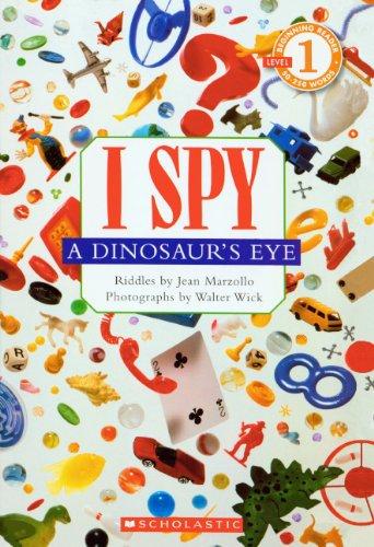 9780613722438: I Spy a Dinosaur's Eye