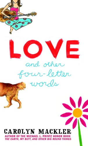 Love And Other Four-Letter Words (Turtleback School & Library Binding Edition): Mackler, ...