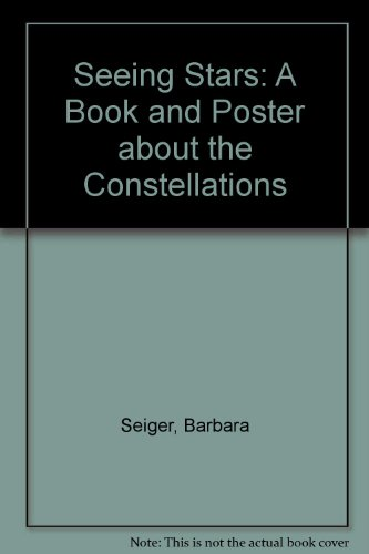 9780613723602: Seeing Stars: A Book and Poster about the Constellations