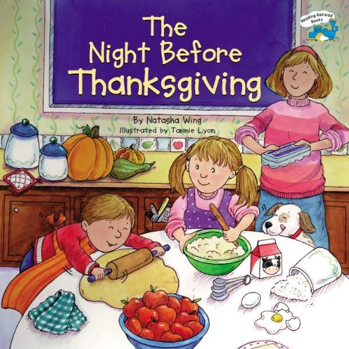 The Night Before Thanksgiving (Turtleback School & Library Binding Edition) (Reading Railroad Books (Pb)) (9780613723893) by Natasha Wing