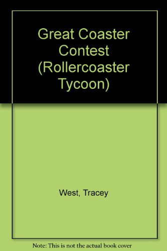 9780613725477: Great Coaster Contest (Rollercoaster Tycoon)