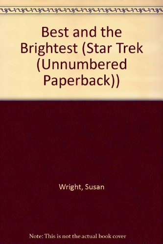 9780613731102: Best and the Brightest (Star Trek (Unnumbered Paperback))