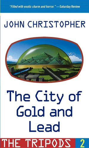 Tripods 2: The City Of Gold And: John Christopher, Joe