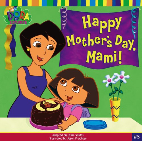 Happy Mother's Day, Mami!: Valdes, Leslie