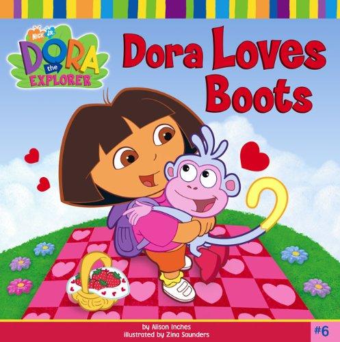 Dora Explorer 06: Dora Loves Boots (Turtleback School & Library Binding Edition): Zina Saunders