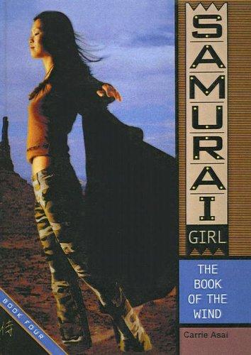 9780613734431: The Book of the Wind (Samurai Girl (Sagebrush))
