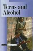 Teens and Alcohol (Current Controversies): James D. Torr