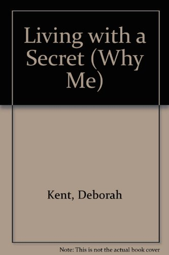 9780613741248: Living with a Secret (Why Me)