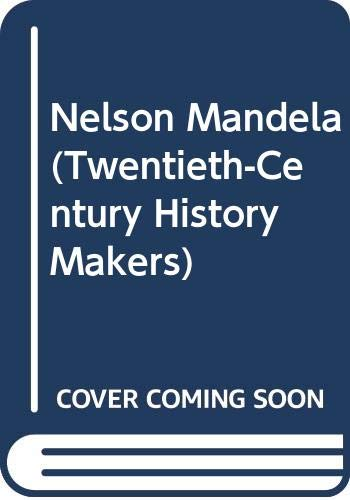 9780613741989: Nelson Mandela (Twentieth-Century History Makers)