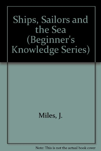 9780613742092: Ships, Sailors and the Sea