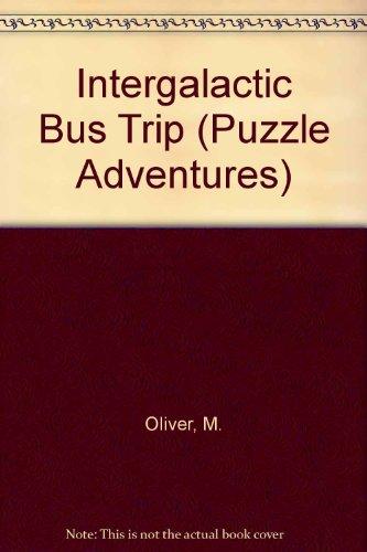 9780613742115: Intergalactic Bus Trip