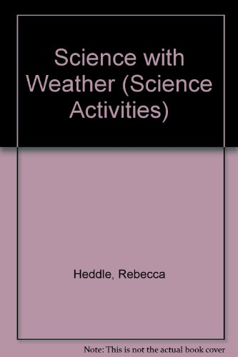 9780613743037: Science with Weather