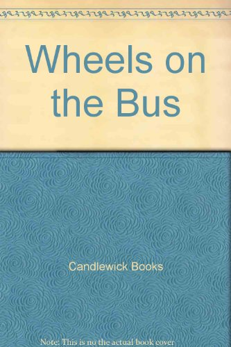 9780613747509: Wheels on the Bus