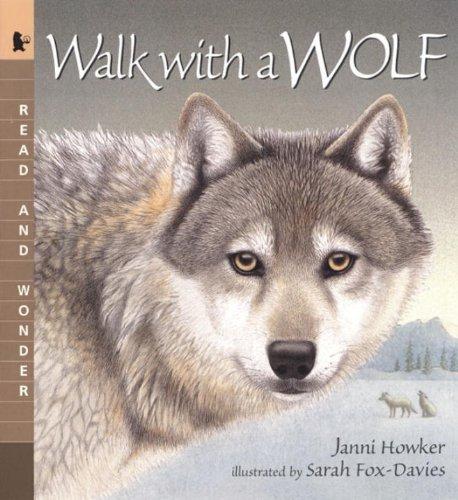 Walk With A Wolf (Turtleback School & Library Binding