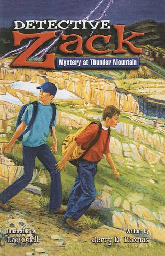 Mystery at Thunder Mountain (Detective Zack (Unnumbered Prebound)) (0613748786) by Jerry D. Thomas