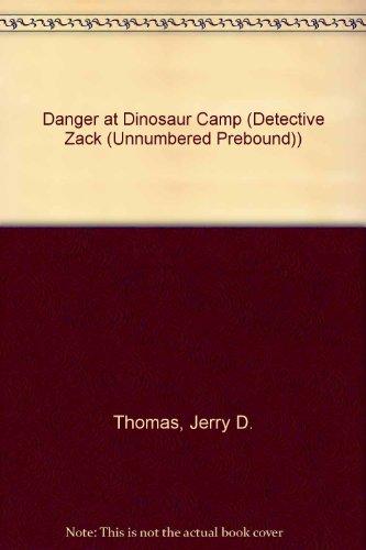 9780613748797: Danger at Dinosaur Camp (Detective Zack (Unnumbered Prebound))