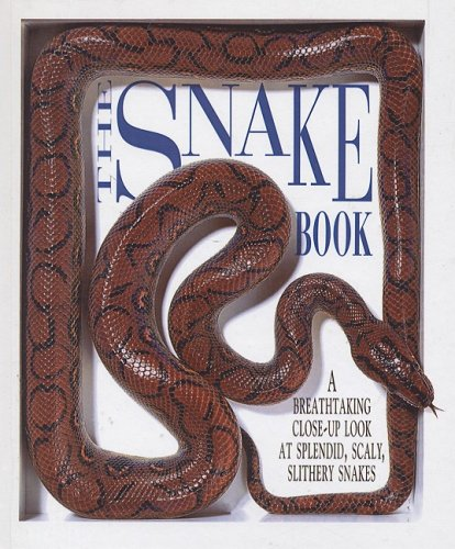 9780613751148: The Snake Book: A Breathtaking Close-Up Look at Splendid, Scaly, Slithery Snake