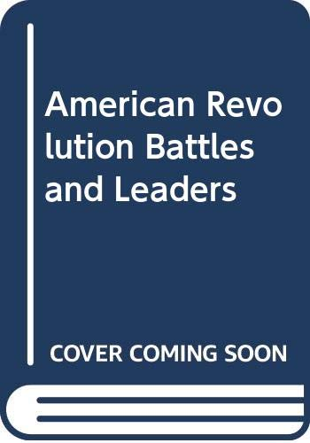 9780613752329: American Revolution Battles and Leaders
