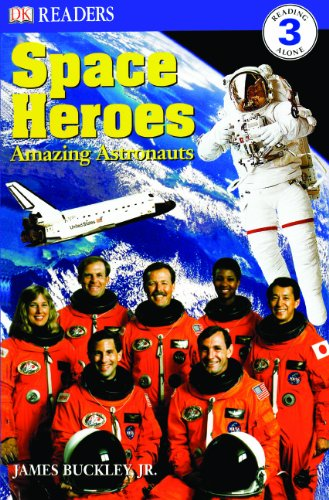 9780613752398: Space Heroes: Amazing Astronauts (Turtleback School & Library Binding Edition) (DK Readers: Level 3 (Pb))