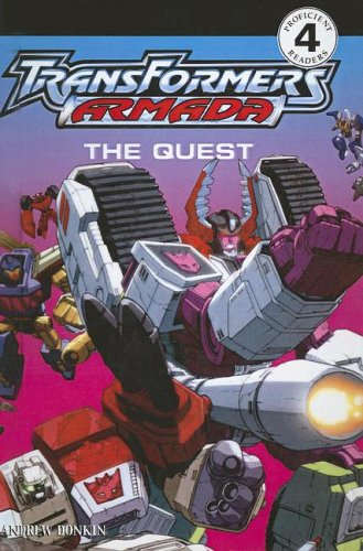 Transformers Armada: The Quest (Turtleback School & Library Binding Edition) (DK Readers: Level 4 (Pb)) (061375249X) by Andrew Donkin