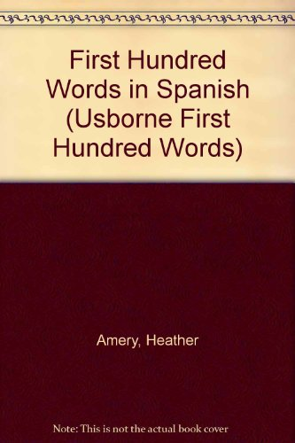 9780613753098: First Hundred Words in Spanish