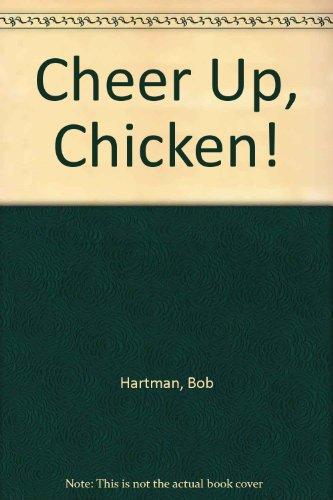 9780613753906: Cheer Up, Chicken!