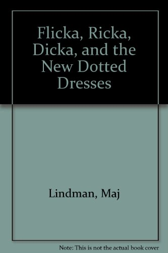 9780613757300: Flicka, Ricka, Dicka, and the New Dotted Dresses