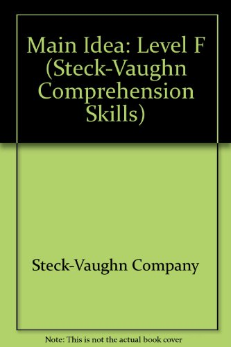 Main Idea: Level F (0613760948) by Steck-Vaughn Company