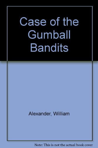 9780613762588: Case of the Gumball Bandits