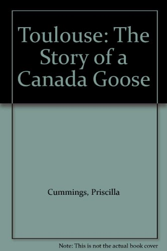 9780613770712: Toulouse: The Story of a Canada Goose