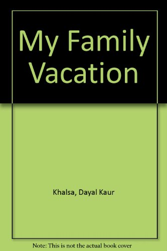 9780613773065: My Family Vacation
