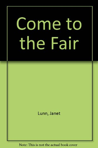 9780613773270: Come to the Fair