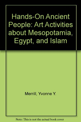 9780613778022: Hands-On Ancient People: Art Activities about Mesopotamia, Egypt, and Islam