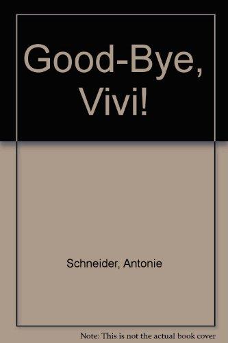 9780613787420: Good-Bye, Vivi!