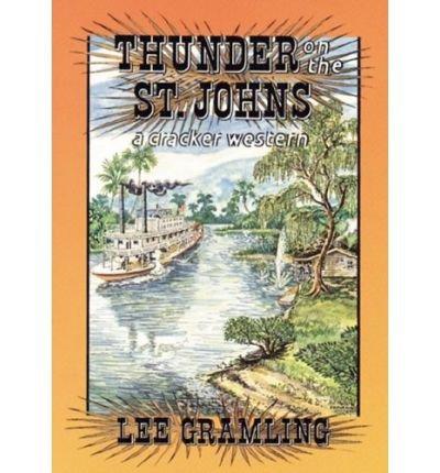9780613787437: Thunder on the St. Johns