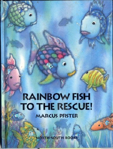 9780613787697: Rainbow Fish to the Rescue!