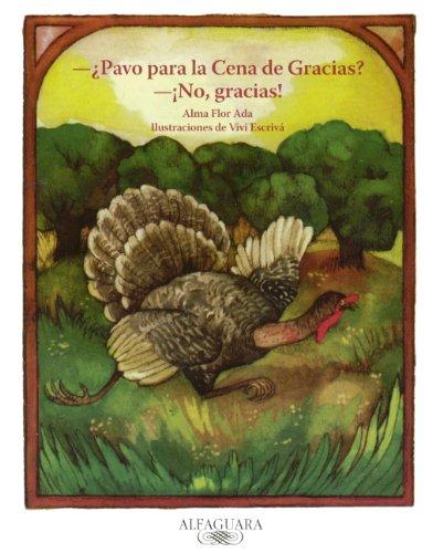 9780613793711: Pavo Para La Cena De Gracias? No, Gracias (Turtleback School & Library Binding Edition) (Cuentos Para Todo el Ano (Little Books)) (Spanish Edition)
