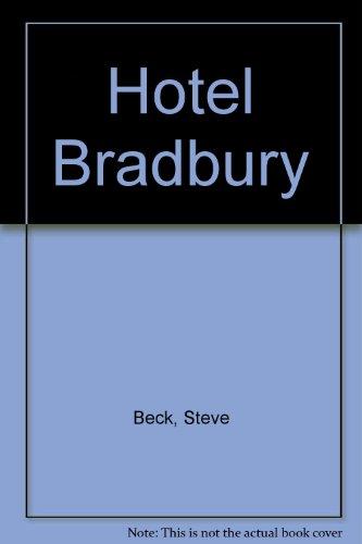 9780613796064: Hotel Bradbury