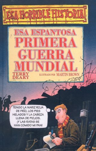9780613799065: Esa Espantosa Primera Guerra Mundial/the Frightful First World War (Esa Horrible Historia)