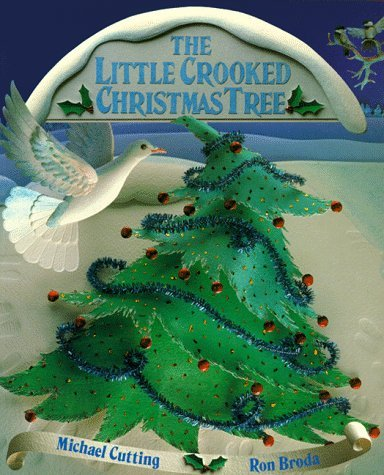 9780613803786: The Little Crooked Christmas Tree