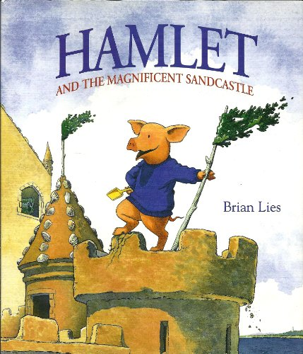 9780613804141: Hamlet and the Magnificent Sandcastle