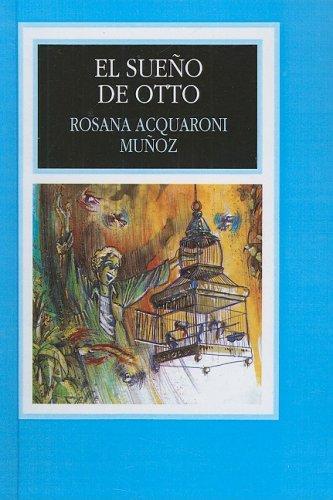 9780613807296: El Sueno De Otto (Leer En Espanol: Level 1 (Prebound))
