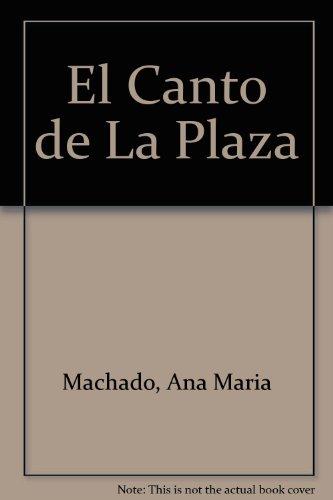 9780613807302: El Canto De La Plaza