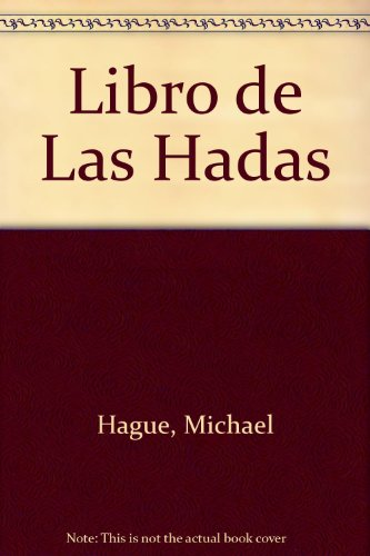 Libro de Las Hadas (9780613808729) by Michael Hague