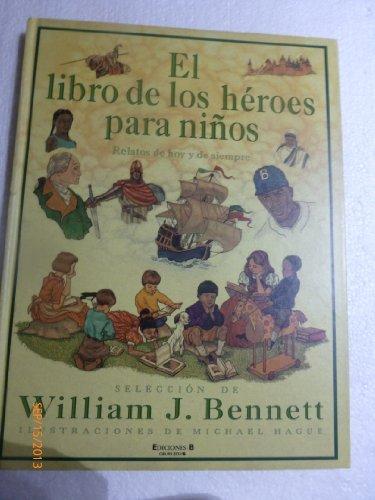 9780613809092: Libro de Los Heroes Para Ninos, El